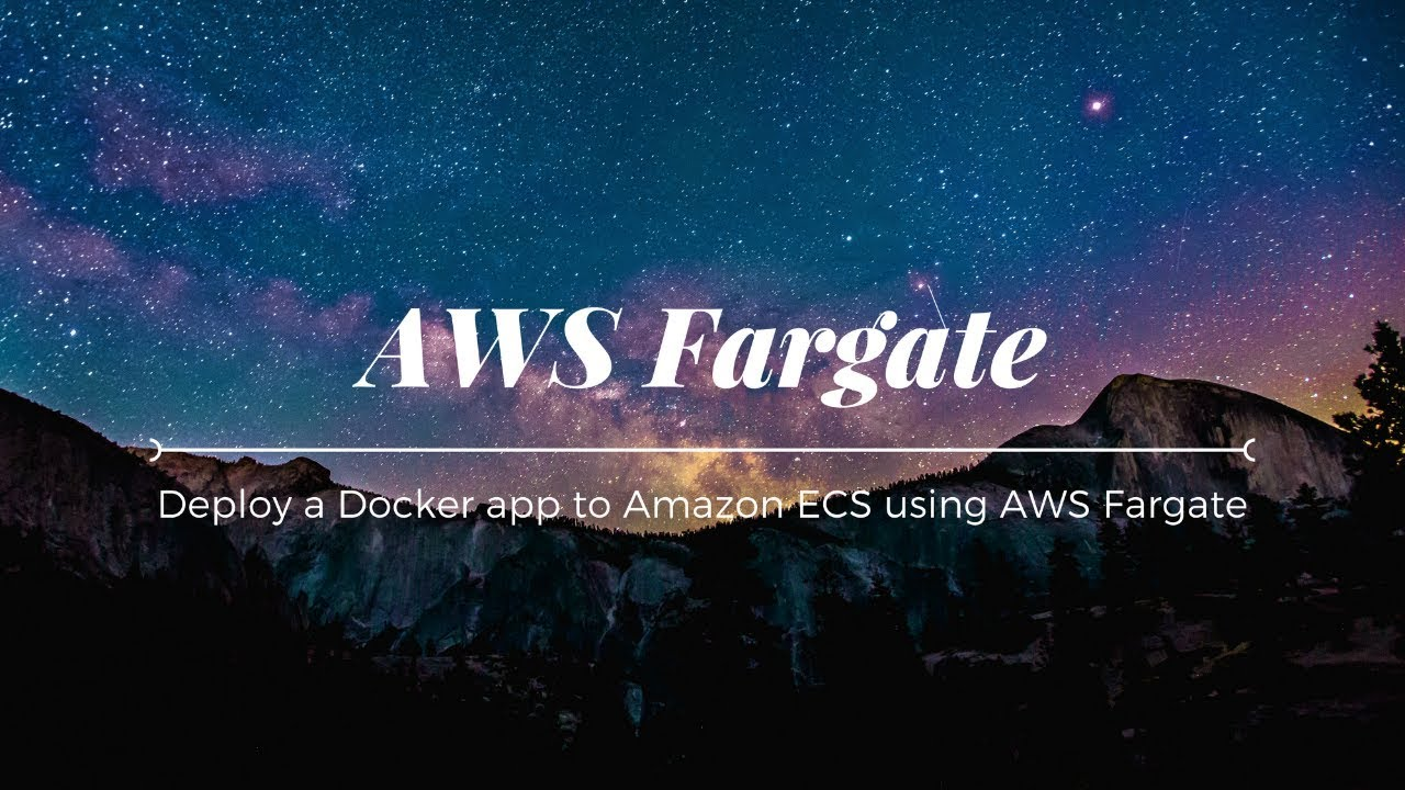 Introducing AWS Fargate - Run Containers Without Servers or Clusters
