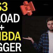 AWS S3 File Upload + Lambda Triggers (Tutorial In Python)