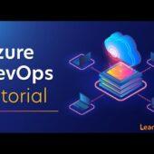 Azure DevOps Pipeline Tutorial – What is Azure DevOps?