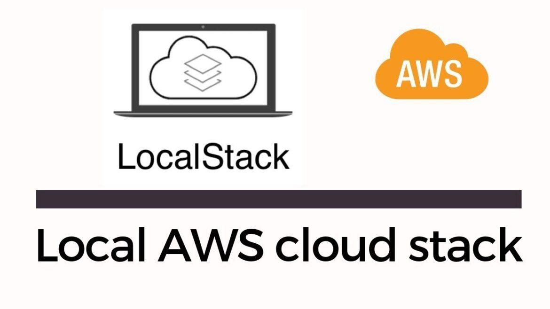 LocalStack   Mock Free AWS Services Locally   S3 & DynamoDB