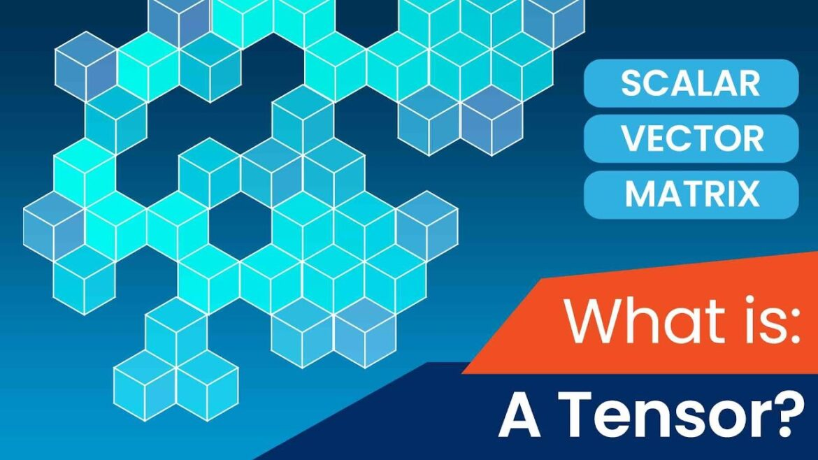 What is a Tensor in Deep Learning?